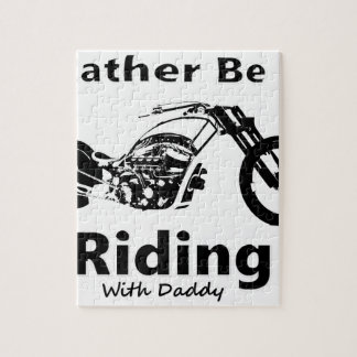 Rather Be Riding w daddy Jigsaw Puzzle