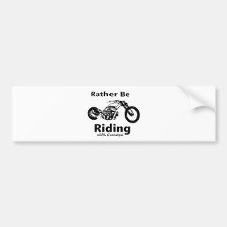Rather Be Riding w grandpa Bumper Sticker