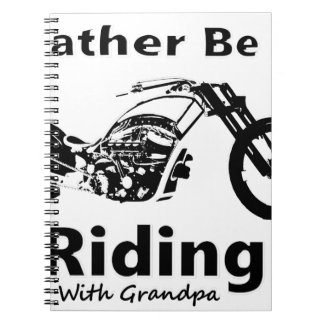 Rather Be Riding w grandpa Notebook