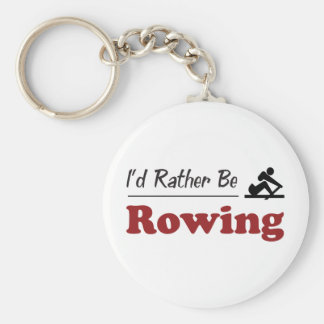 Rather Be Rowing Keychain