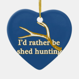 Rather be shed hunting ceramic heart ornament
