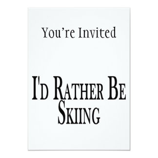Rather Be Skiing Card