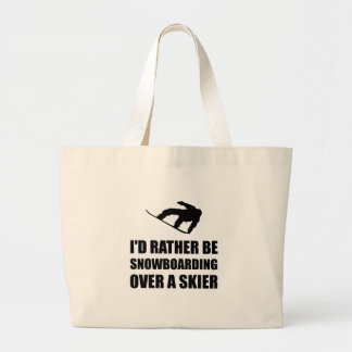 Rather Be Snowboarding Over Skier Large Tote Bag