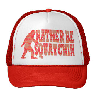 Rather be squatchin, red camouflage trucker hat