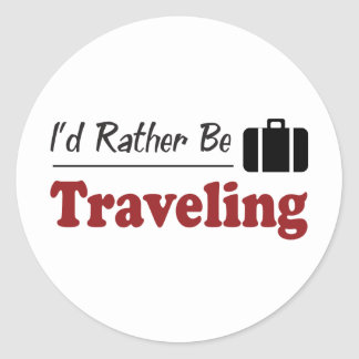 Rather Be Traveling Round Sticker