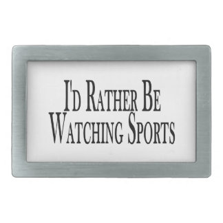 Rather Be Watching Sports Belt Buckle