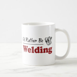 Rather Be Welding Coffee Mug