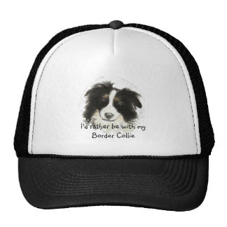 Rather be with my Border Collie Dog Pet Animal Trucker Hat