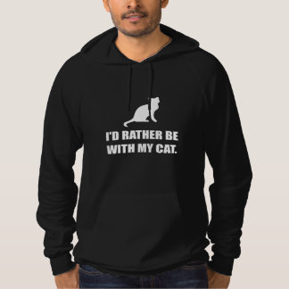 Rather Be With My Cat Hoodie