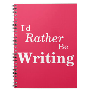Rather Be Writing Notebook
