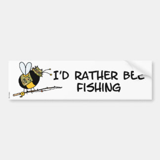 rather bee fishing bumper sticker