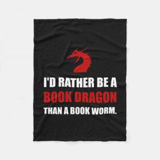Rather Book Dragon Than Worm Fleece Blanket