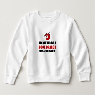 Rather Book Dragon Than Worm Sweatshirt