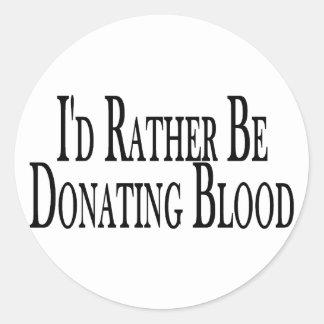Rather Donate Blood Round Sticker