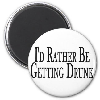 Rather Get Drunk Magnet