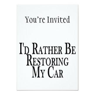 "Rather Restore Car 5"" X 7"" Invitation Card"