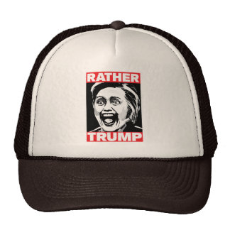Rather Trump (Not Hillary) Hat