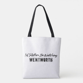 rather watch wentworth tote bag