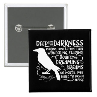 Raven (Deep Into That Darkness) by Edgar Allan Poe 2 Inch Square Button