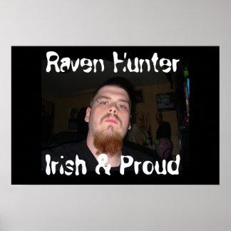 Raven Hunter - Irish & Proud Poster