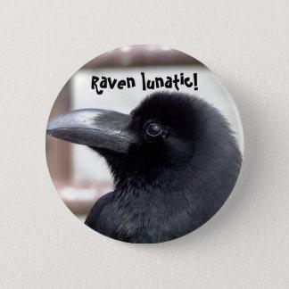 Raven Lunatic 2 Inch Round Button