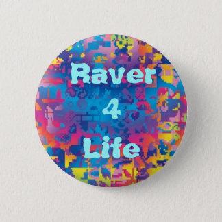 Raver 4 Life (v.1) 2 Inch Round Button