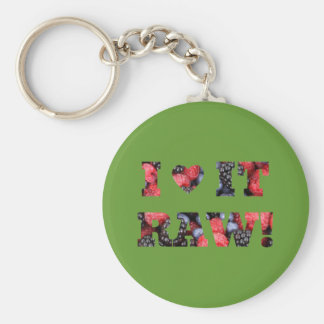 "Raw foods "" I LOVE IT RAW!"" Basic Round Button Keychain"