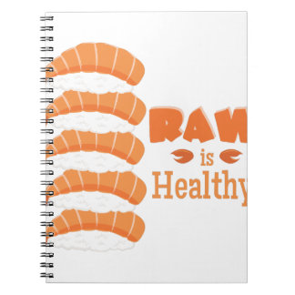 Raw Healthy Notebooks