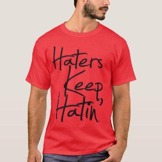 RawHustle: Haters Keep Hatin' T-Shirt