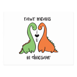 Rawr In Dinosaur Postcard