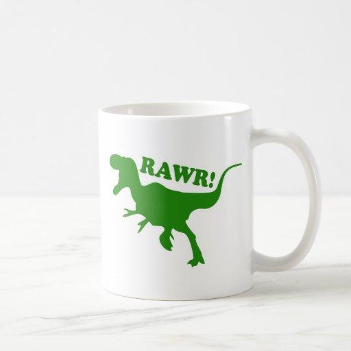 RAWR is how Dinosaurs say I love you Coffee Mugs