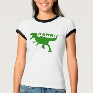 RAWR is how Dinosaurs say I love you T-Shirt