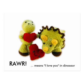 "RAWR!, ... means ""I love you"" in dinosaur Postcard"