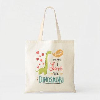 Rawr Means I Love You in Dinosaur Tote Bag