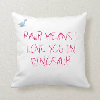 RAWR MEANS ILY THROW PILLOW