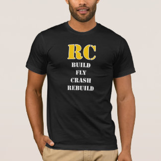 RC Build Rebuild T-shirt