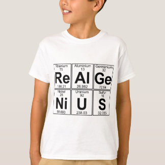 Re-Al-Ge-Ni-U-S (real genius) - Full T-Shirt