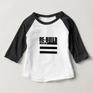 Re-Build Sports Baby T-Shirt
