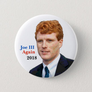 Re-elect Joe Kennedy III in 2018 2 Inch Round Button