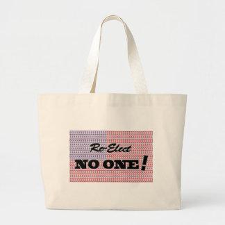 """""""Re-Elect NO ONE """" Bag"""