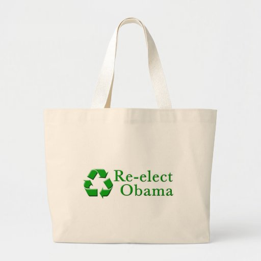 Re-Elect Obama Recycle Bag