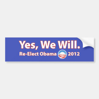 Re-Elect President Obama 2012 Yes We Can Bumper Sticker