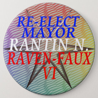 RE-ELECT RANTIN 6 INCH ROUND BUTTON