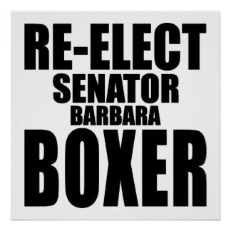 Re-Elect Sen. Barbara Boxer Poster
