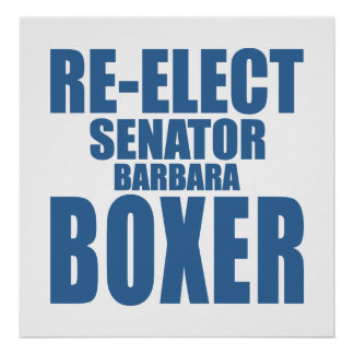 Re-Elect Senator Barbara Boxer Poster