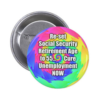 re-set retirement age to 55 Social Security Pin