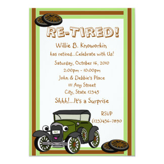 "Re-Tired/ Retirement Party 5"" X 7"" Invitation Card"