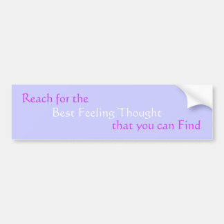 Reach bumper sticker