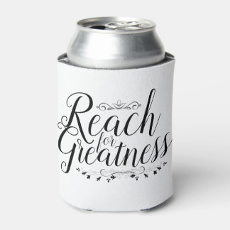 Reach for Greatness Calligraphy Can Cooler