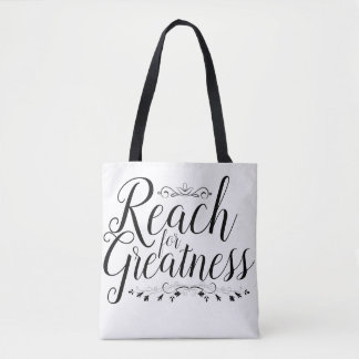 Reach for Greatness Calligraphy Tote Bag